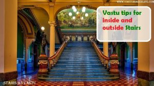 Staircase: Vastu tips for inside and outside Stairs