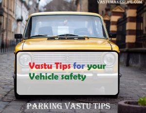 Car Parking: Vastu Tips for your Vehicle safety