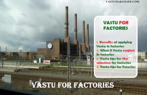 Vastu for Factory: Tips for Site selection and Industry growth